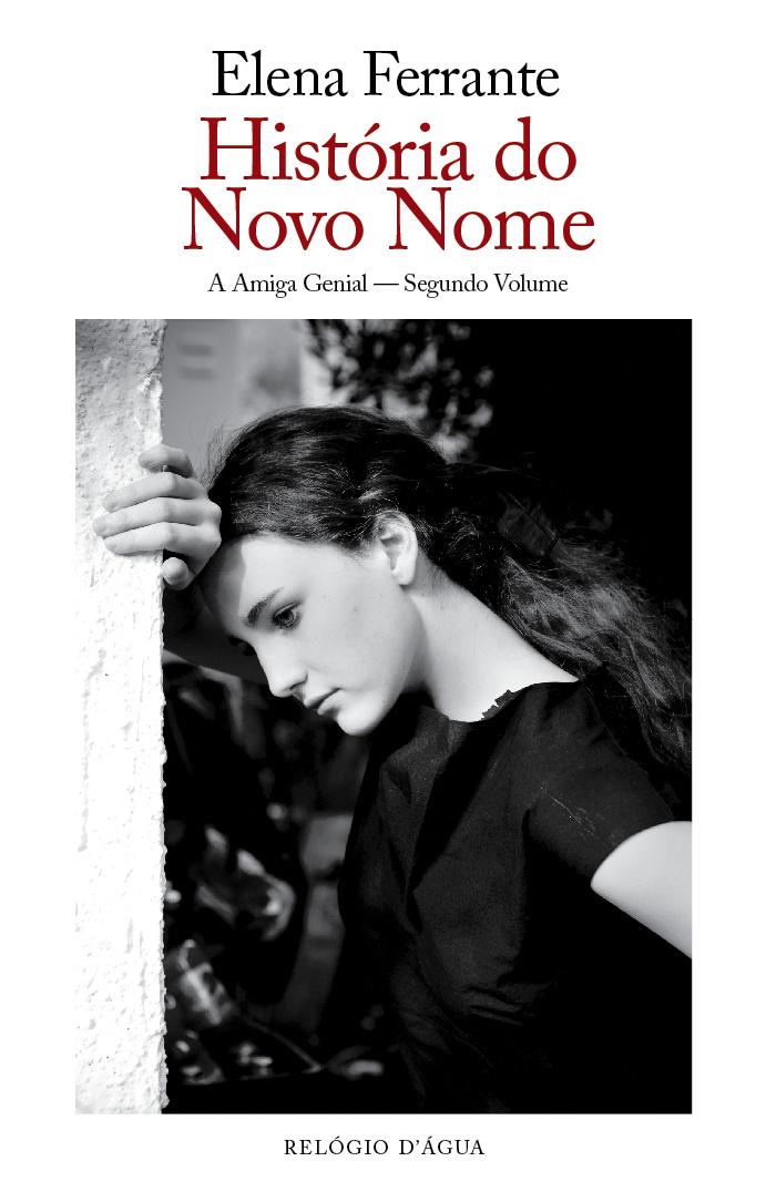 Resultado de imagem para História do Novo Nome - Elena Ferrante